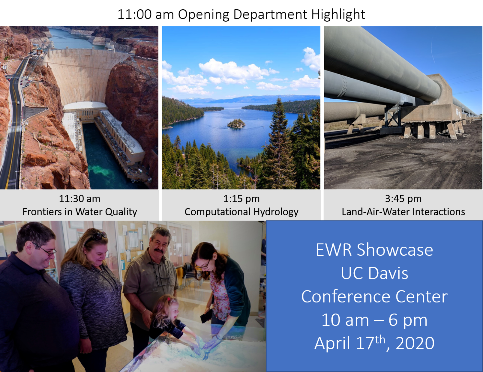 From left to right, photo of a dam, a lake and pipes above photo of two men and two women helping a child with tactile sand. Information on the graphic describing showcase times and topics.